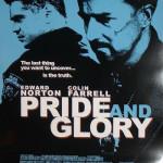 Pride and Glory, con Edward Norton y Colin Farrell