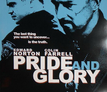 Pride and Glory, con Edward Norton y Colin Farrell