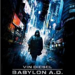 Babylon A.D., accion futurista