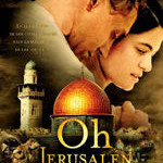 Oh, Jerusalen, el nacimiento de Israel