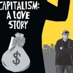 Capitalismo: una historia de amor, de Michael Moore