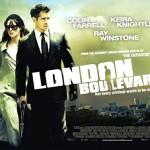 London Boulevard, con Colin Farell y Keira Knigthley
